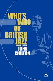 Who's Who of British Jazz by John Chilton image