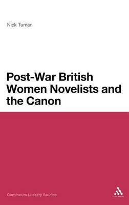 Post-War British Women Novelists and the Canon by Nick Turner image