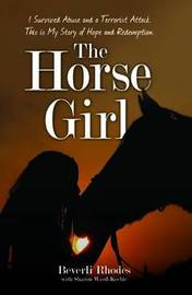 The Horse Girl by Beverli Rhodes