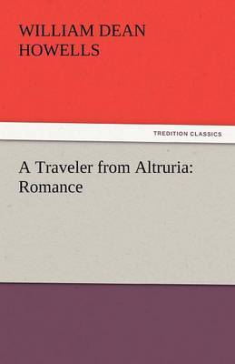 A Traveler from Altruria by William Dean Howells image
