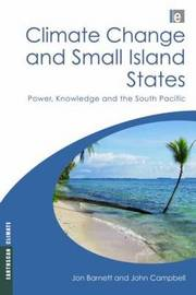 Climate Change and Small Island States by Jon Barnett image