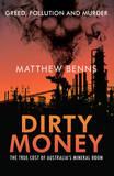 Dirty Money by Matthew Benns