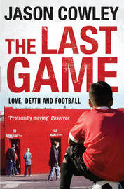The Last Game by Jason Cowley image