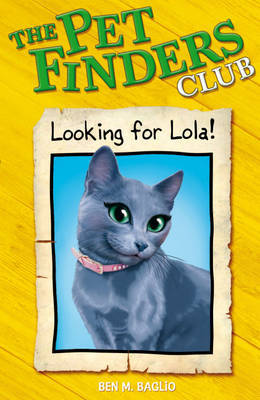 3: Looking For Lola by Ben M Baglio