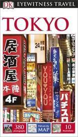 DK Eyewitness Travel Guide: Tokyo by DK Publishing