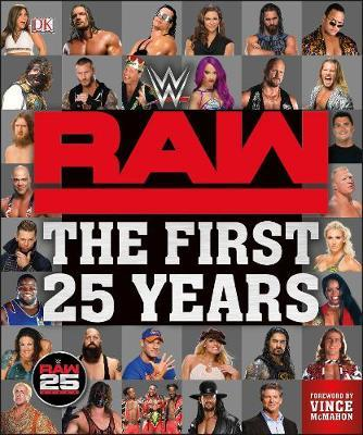 WWE RAW The First 25 Years by Dean Miller image