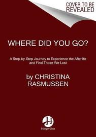 Where Did You Go? by Christina Rasmussen image