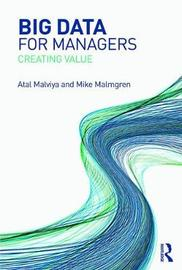 Big Data for Managers by Atal Malviya