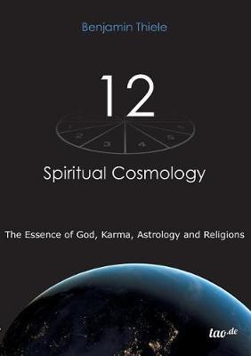 12 - Spiritual Cosmology by Benjamin Thiele image