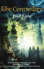 The Controllers by Paul Kane