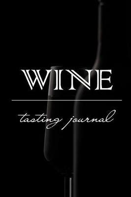 Wine Tasting Journal by Joseph Joel Publishing Inc image