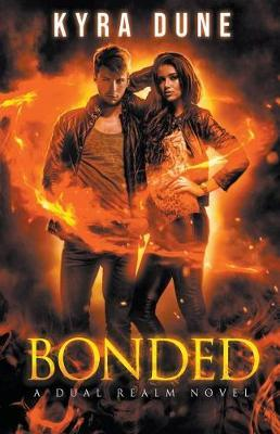 Bonded by Kyra Dune