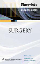 Blueprints Clinical Cases in Surgery by Michelle Li image