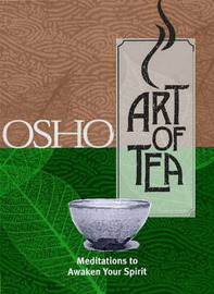 The Art of Tea by Osho image