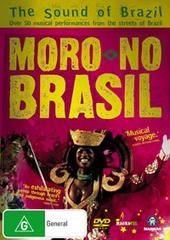 Moro No Brasil on DVD