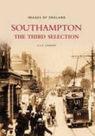 Images of England: Southampton by Leonard C. Reynolds
