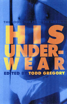 His Underwear by Todd Gregory