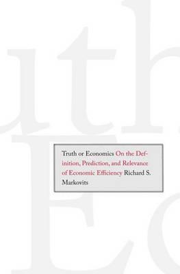 Truth or Economics by Richard S Markovits image