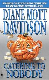 Catering to Nobody by Diane Mott Davidson image