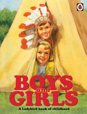 Boys and Girls: A Ladybird Book of Childhood image