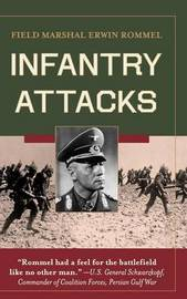 Infantry Attacks by Erwin Rommel