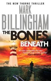The Bones Beneath by Mark Billingham image