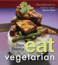 Sam Stern's Eat Vegetarian by Sam Stern image