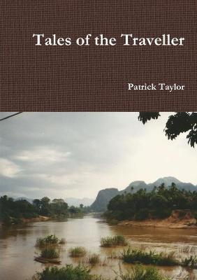 Tales of the Traveller by Patrick Taylor image