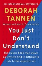 You Just Don't Understand by Deborah Tannen image