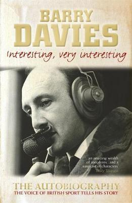 Interesting, Very Interesting by Barry Davies