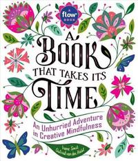 A Book That Takes Its Time by Flow Magazine