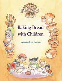 Baking Bread with Children by Lee Cohen image