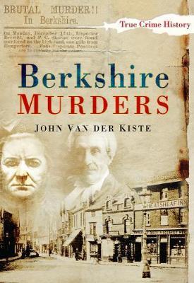 Berkshire Murders by John Van Der Kiste image