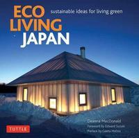 Eco Living Japan by Deanna MacDonald
