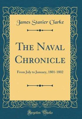 The Naval Chronicle by James Stanier Clarke image