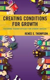 Creating Conditions for Growth by Renee E. Thompson image