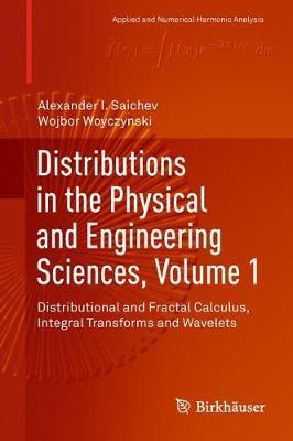 Distributions in the Physical and Engineering Sciences, Volume 1 by Alexander I Saichev image