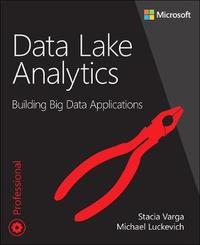 Data Lake Analytics by Stacia Varga