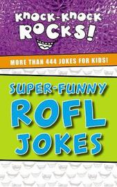 Super-Funny ROFL Jokes by Thomas Nelson