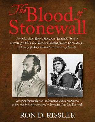 The Blood of Stonewall by Ron Rissler