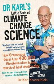 Dr Karl's Little Book of Climate Change Science by Karl Kruszelnicki