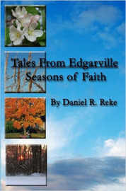 Tales From Edgarville - Seasons of Faith by Daniel, Reke image