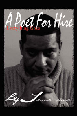 A Poet for Hire by Tone One