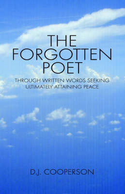 The Forgotten Poet by D. J. Cooperson
