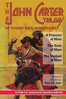 The John Carter Trilogy of Edgar Rice Burroughs by Finn J D John image