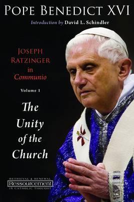 Joseph Ratzinger in Communio: v. 1 by . Benedict