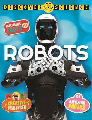 Discover Science: Robots by Clive Gifford