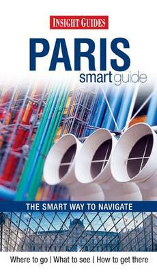 Insight Guides: Paris Smart Guide