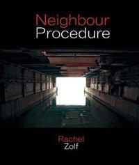 Neighbour Procedure by Rachel Zolf image