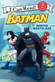 Batman Classic: Winter Wasteland by Donald Lemke